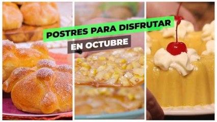 Postres para disfrutar en Octubre.| Cocina Delirante