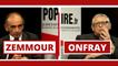 Eric Zemmour et Michel Onfray : le Grand Débat