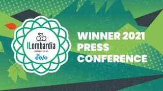 Il Lombardia presented by EOLO| Winner Press Conference