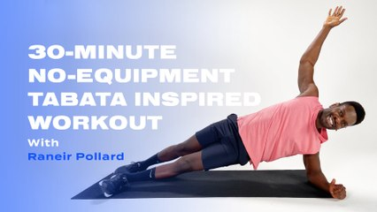 30-Minute No-Equipment Tabata-Inspired Workout With Raneir Pollard