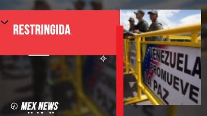 RESTRINGEN FRONTERA ENTRE COLOMBIA Y VENEZUELA