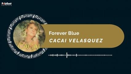 Cacai Velasquez - Forever Blue (Official Music Visualizer)