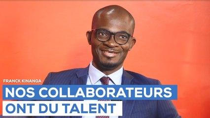 Nos collaborateurs ont du talent - Franck Kinanga