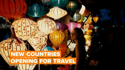 Here are the new countries opening up for travel