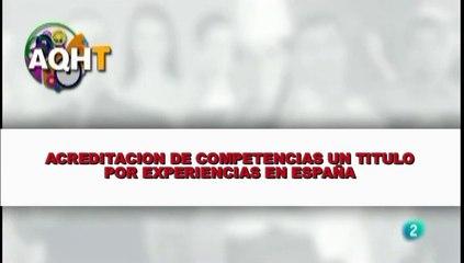ACREDITACION DE COMPETENCIAS UN TITULO POR EXPERIENCIAS EN ESPAÑA