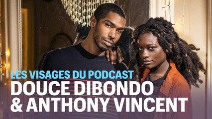 Les visages du podcast (4/6) : Douce Dibondo et Anthony Vincent, les militants