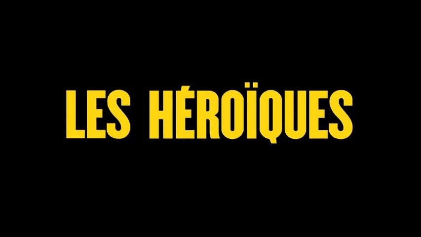 LES HÉROÏQUES |2021| WebRip en Français (HD 1080p)