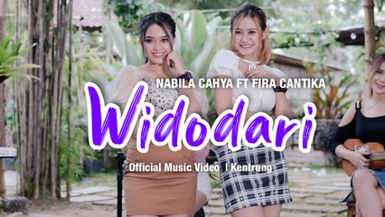 Nabila Cahya Ft. Fira Cantika - Widodari (Official Music Video) | KENTRUNG