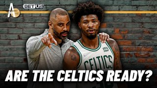 The Regular Season Is Almost Here...But Are The Celtics Ready? | A List Podcast