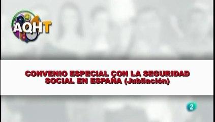 CONVENIO ESPECIAL CON LA SEGURIDAD SOCAIL EN ESPAÑA Jubilación