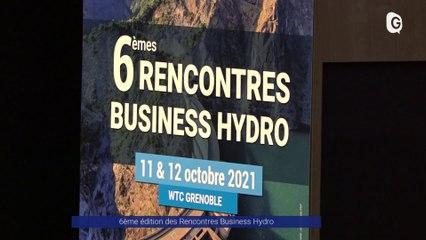 Reportage - Les rencontres Business Hydro - Reportage - TéléGrenoble