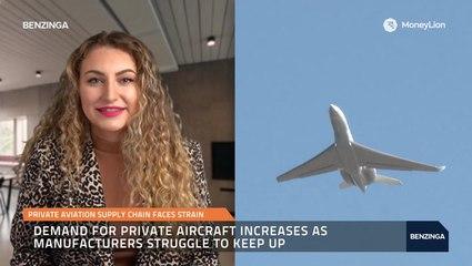 Private Aviation Supply Chain Faces Strain