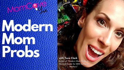 Modern Mom Probs : A Survival Guide for 21st Century Mothers | Tara Clark  Modern Mom Style Box | MomCave LIVE | Funny Podcasts for Moms