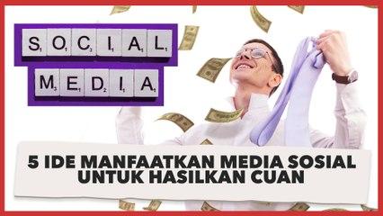 5 Ide Manfaatkan Media Sosial untuk Hal Positif, Bisa Hasilkan Uang!