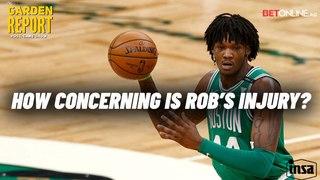 IMPACT of Rob Williams Injury