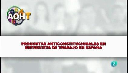 PREGUNTAS ANTICONSTITUCIONAL EN ENTREVISTA DE TRABAJO EN ESPAÑA