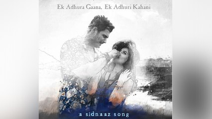 Sidnaz के Last Video Adhura Poster में दिखी Chemistry, Tagline रुला देगी | Boldsky