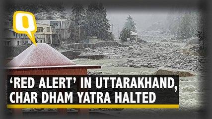 Heavy Rains Lash Uttarakhand, Char Dham Yatra Halted Temporarily