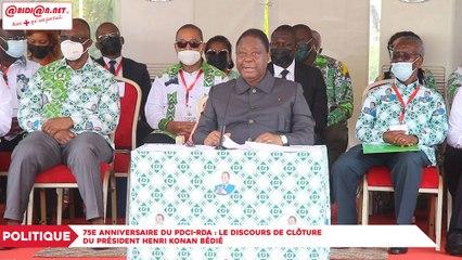 75e anniversaire du PDCI-RDA : Le discours de clôture du président Henri Konan Bédié