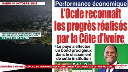 Le titrologue du Mardi 19 Octobre 2021: Performance économique: l'OCDE reconnaît les progrès réalisés par la Côte d'Ivoire