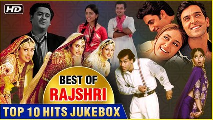 Best Of Rajshri Top 10 Hits Hum Saath Saath Hain Hum Aapke Hain Koun Popular Bollywood Songs
