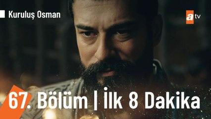 Kuruluş Osman 67. Bölüm | İlk 8 Dakika