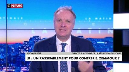L'édito de Jérôme Béglé : «LR, un rassemblement pour contrer Éric Zemmour ?»