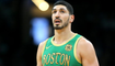 Chinese Media Pulls Boston Celtics Games After Enes Kanter Expresses Support for Tibet