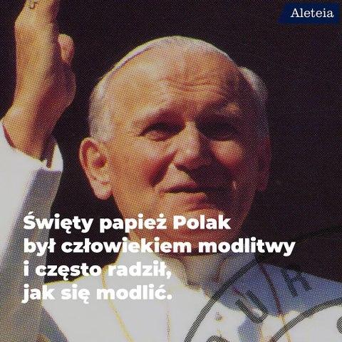 Modlitewna wskazówka od Jana Pawła II
