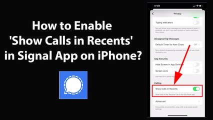 How to Enable 'Show Calls in Recents' in Signal App on iPhone?
