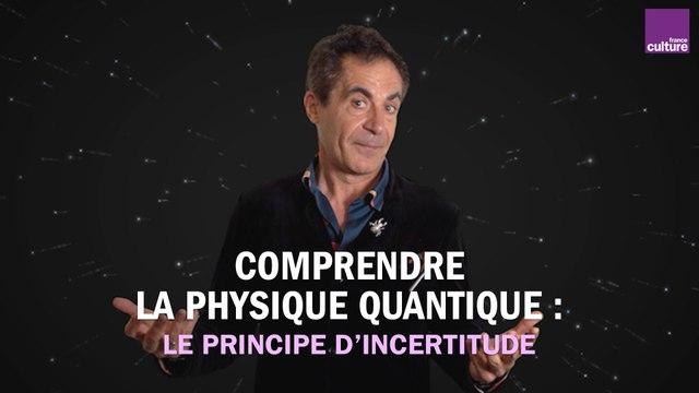 Comprendre la physique quantique : le principe d'incertitude