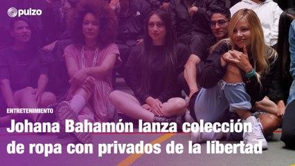 Johana Bahamón: la serie de su libro y la colección de ropa con privados de la libertad   Pulzo