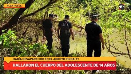 Hallaron el cuerpo del adolescente de 14 años que había desaparecido en el arroyo Pindaity
