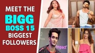 Meet the Bigg Boss 15 biggest followers