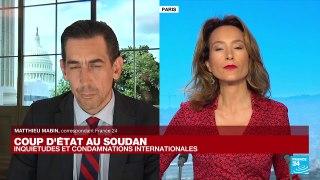 Coup d'Etat au Soudan : les Etats-Unis condamne la prise de pouvoir par les militaires