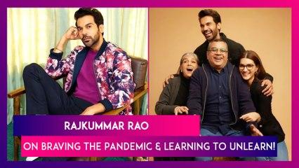 Rajkummar Rao: Working With Paresh Rawal & Ratna Pathak Shah Was Like Going Back College!