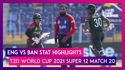 ENG vs BAN Stat Highlights T20 World Cup 2021: England Register Consecutive Wins