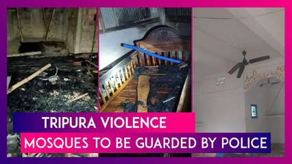 Tripura Violence: Mosques To Be Guarded By Police After Muslim Property Targeted, Burnt Down