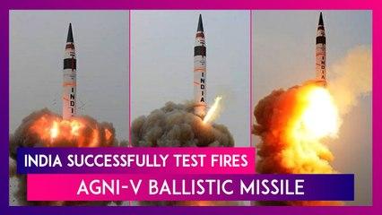 India Successfully Test Fires Agni-V Ballistic Missile From Wheeler Island, Odisha