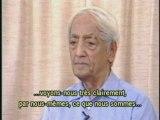 Krishnamurti/Se libérer du conditionnement p 4.4