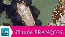 Les obsèques de Claude François - Archive INA