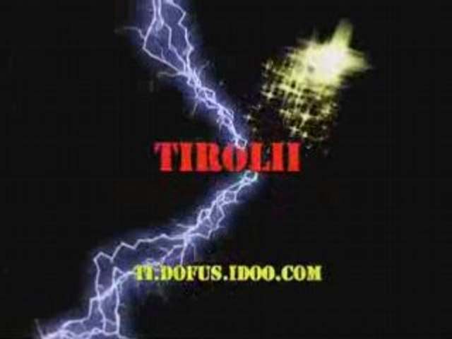 """DOFUS"" Vlcw le retour II -Tiroly-"