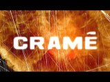 CRAMÉ - 2ÈME BANDE ANNONCE