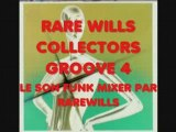 FUNK RARE WILLS COLLECTORS GROOVE 4