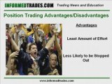 The Advantages and Disadvantages of Position Trading