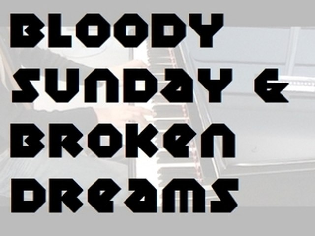 Bloody Sunday of Broken Dreams
