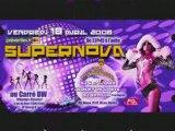 Soirée SUPERNOVA vendredi 18 avril 08 Au carré BW Op Prod