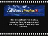 Adwords Profits 2 - How to make lots of money with Adwords