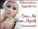 Xtina Aguilera - Save Me From Myself (Instrumental)