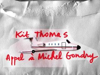 APPEL A MICHEL GONDRY
